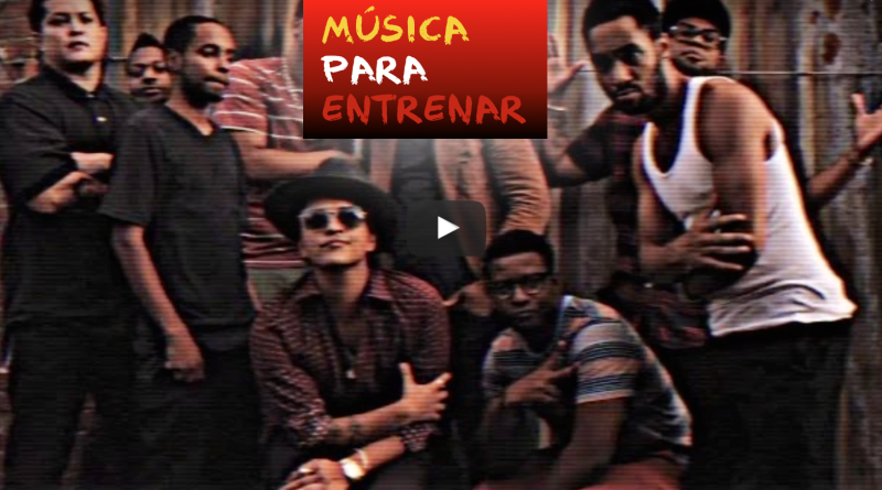 Música para entrenar - Locked Out Of Heaven (Bruno Mars)