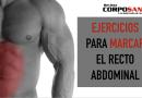 Ejercicios para marcar el recto abdominal
