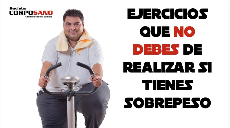 Ejercicios que no debes de realizar si tienes sobrepeso