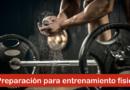 Preparación para entrenamiento físico